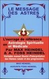 Max Heindel et Augusta Foss Heindel - Le message des astres.