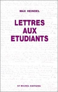 Max Heindel - Lettres aux étudiants.