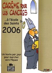 Max Huot de Longchamp - Carême pour les cancres à l'école des saints.