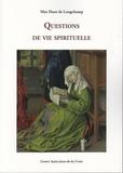 Max Huot de Longchamp - Questions de vie spirituelle.