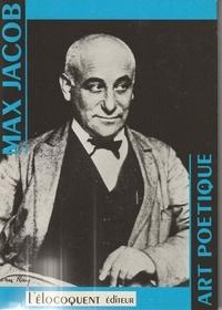 Max Jacob - Art poétique - Notes à propos des beaux-arts.