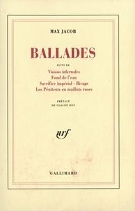 Max Jacob - Ballades et visions infernales.