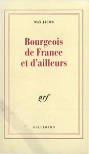 Max Jacob - Bourgeois de France et d'ailleurs.