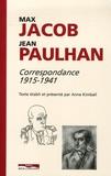 Max Jacob et Jean Paulhan - Correspondance 1915-1941.