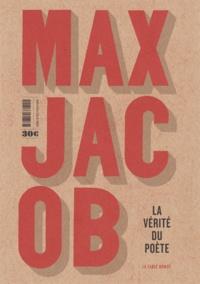 Max Jacob - L'homme de cristal ; Méditations religieuses ; La vérité du poète.