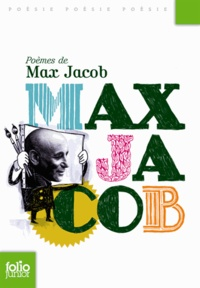 Max Jacob - Poèmes de Max Jacob.