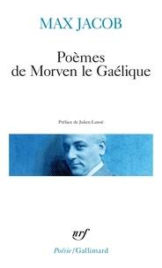Max Jacob - Poèmes de Morven le Gaélique.