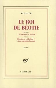 Max Jacob - Roi de Beotie/La couronne de Vulcain....