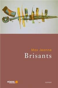 Max Jeanne - Brisants.