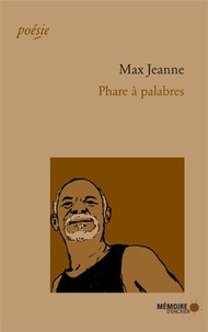 Max Jeanne - Phare à palabres.