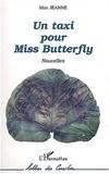 Max Jeanne - Un taxi pour Miss Butterfly.