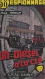 Max Jordan - Un diesel à la clé !.
