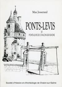 Max Josserand - Ponts-levis et ponts-levis de Chalon-sur-Saône.