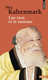 Max Kaltenmark - Lao tseu et le taoïsme.