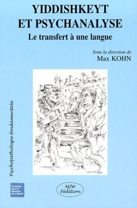 Max Kohn - Yiddishkeyt et psychanalyse - Le transfert à une langue.