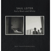 Max Kozloff - Saul Leiter, Early Black and White - Volume 1 and 2, Interior ; Exterior.
