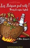 Max Lamoure - Les animaux sont cuits ! - Précis de cuisine bestiale.