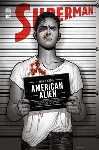 Max Landis et  Jock - Superman : American Alien - Intégrale.