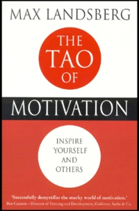 The Tao of Motivation. Inspire yourself and others.pdf