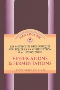 Les méthodes biologiques appliquées à la vinification et à l'oenologie - Max Léglise | Showmesound.org