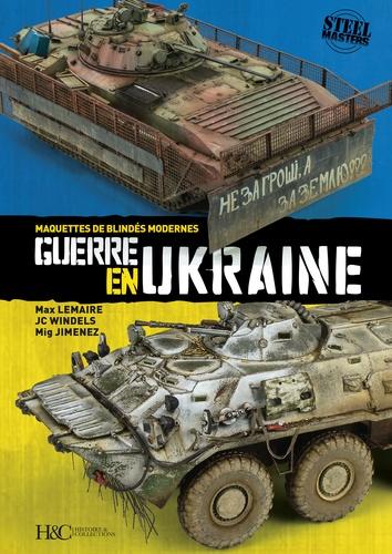 Guerre en Ukraine. Maquettes de blindés modernes