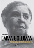 Max Leroy - Emma Goldman, une éthique de l'émancipation.
