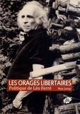 Max Leroy - Les orages libertaires - Politique de Léo Ferré.