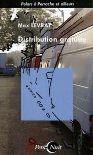 Max Levrat - Distribution gratuite.