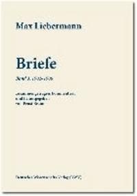 Max Liebermann: Briefe - Band 3: 1902-1906.