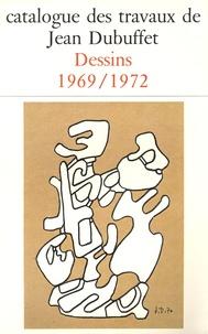 Max Loreau - Catalogue des travaux de Jean Dubuffet - Tome 26, Dessins 1969-1972.