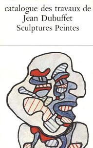 Max Loreau - Catalogue des travaux de Jean Dubuffet - Tome 23, Sculptures peintes.