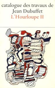 Max Loreau - Catalogue des travaux de Jean Dubuffet - Tome 21, L'Hourloupe II.