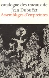 Max Loreau - Catalogue des travaux de Jean Dubuffet - Tome 9, Assemblages d'empreintes.
