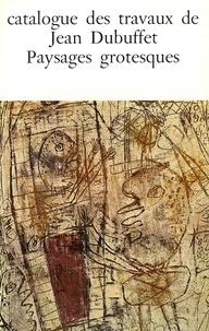 Max Loreau - Catalogue des travaux de Jean Dubuffet - Tome 5, Paysages grotesques.