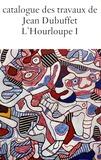 Max Loreau - Catalogue des travaux de Jean Dubuffet - Tome 20, L'Hourloupe 1 : 1962-1964.