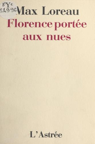 Florence portée aux nues