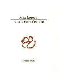 Max Loreau - Vue d'intérieur.