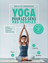 Max Lowenstein et Liz Kong - Yoga pour les gens pas souples.
