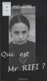 Max Lupino - Qui est Mr Rifi ?.