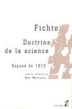 Max Marcuzzi - Fichte - Doctrine de la science, Exposé de 1813.