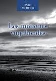 Max Mercier - Les mouettes vagabondes - Un double huit clos saisissant.