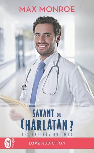 Les experts du coeur Tome 3 Savant ou charlatan ?