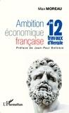 Max Moreau - Ambition économique française - Les 12 travaux d'Hercule.