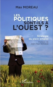 Les politiques sont-ils à louest ? - Stratégie du plein-emploi.pdf