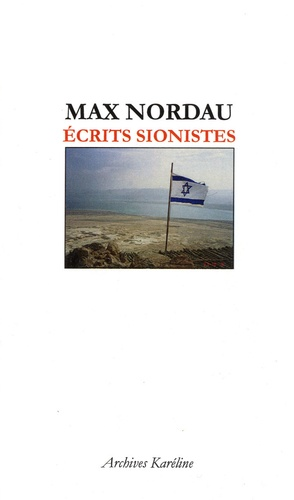 Max Nordau - Ecrits sionistes.