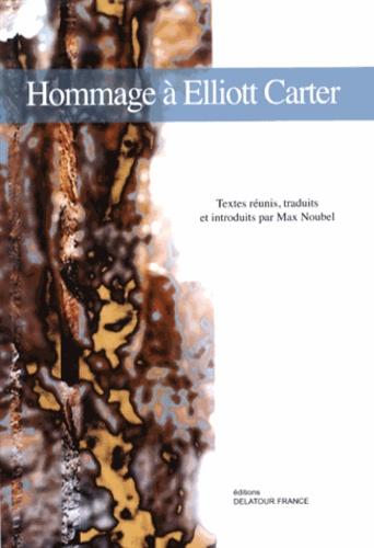 Max Noubel - Hommage à Elliott Carter.