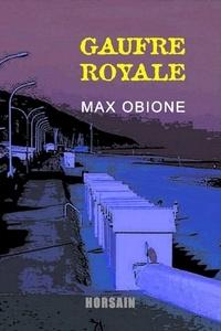 Max Obione - Gaufre royale.