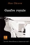 """Max Obione - Gaufre royale - Suivi de """"Marcel Bovary ou L'épreuve par neuf""""."""