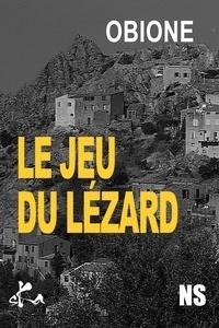 Max Obione - Le jeu du lézard.