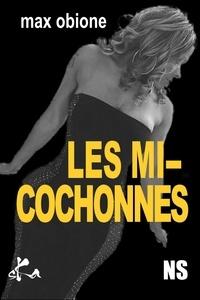Max Obione - Les micochonnes.